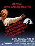 Recital del poeta, músico y actor, Juan Carlos Mestre, este sábado en el Real Club Náutico