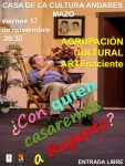 Representación teatral de la obra ¿Con quién casamos a Ruperto? en el Centro de la Cultura Andares