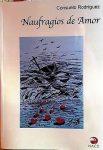 Presentación del libro Naufragio de amor, de Consuelo Rodríguez, este jueves en Los Llanos