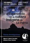 El equinoccio en la cultura indígena en La Palma